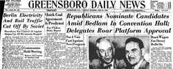 Front page headline: Republicans Nominate Candidates