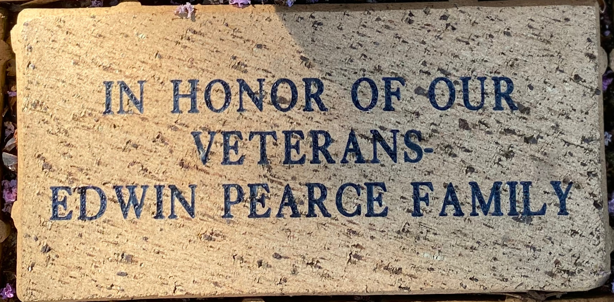 IN HONOR OF OUR VETERANS EDWIN PEARCE FAMILY