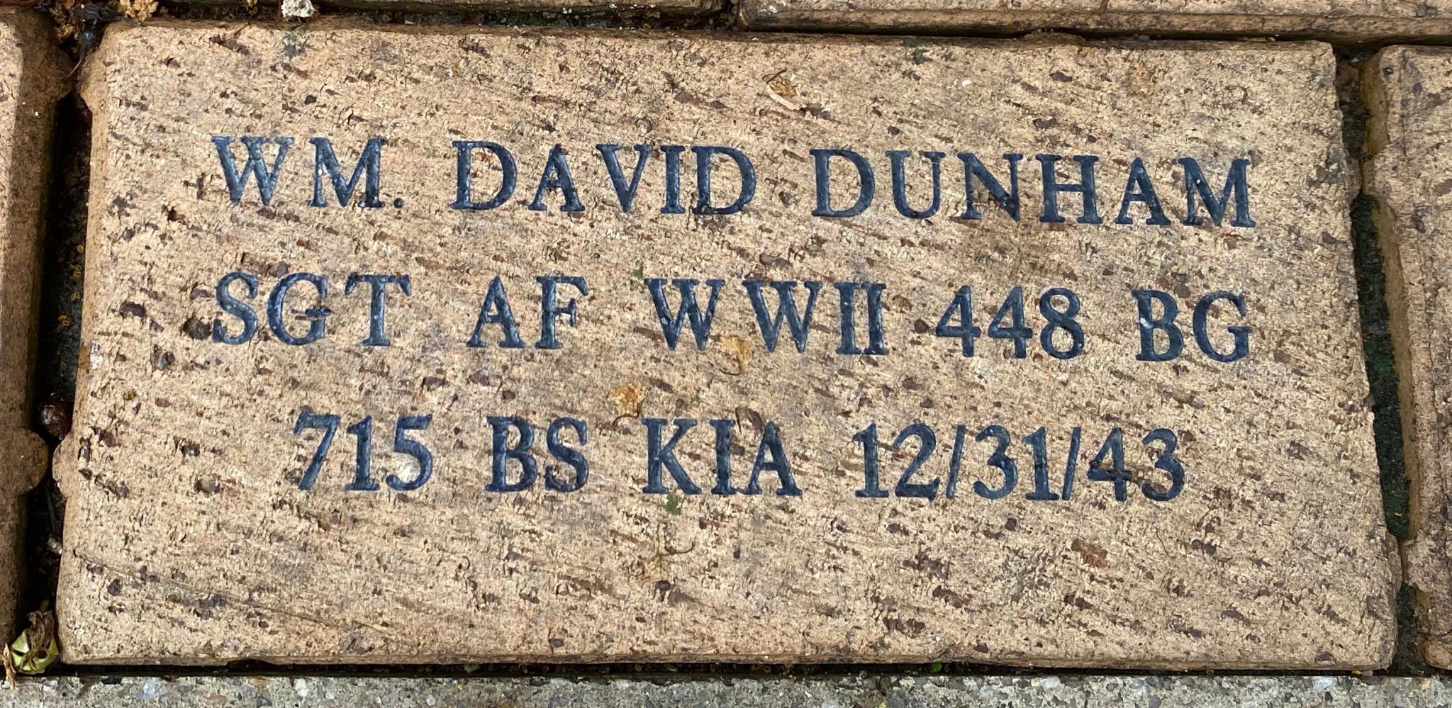 WM. DAVID DUNHAM SGT AF WWII 448 BG 715 BS KIA 12/31/43