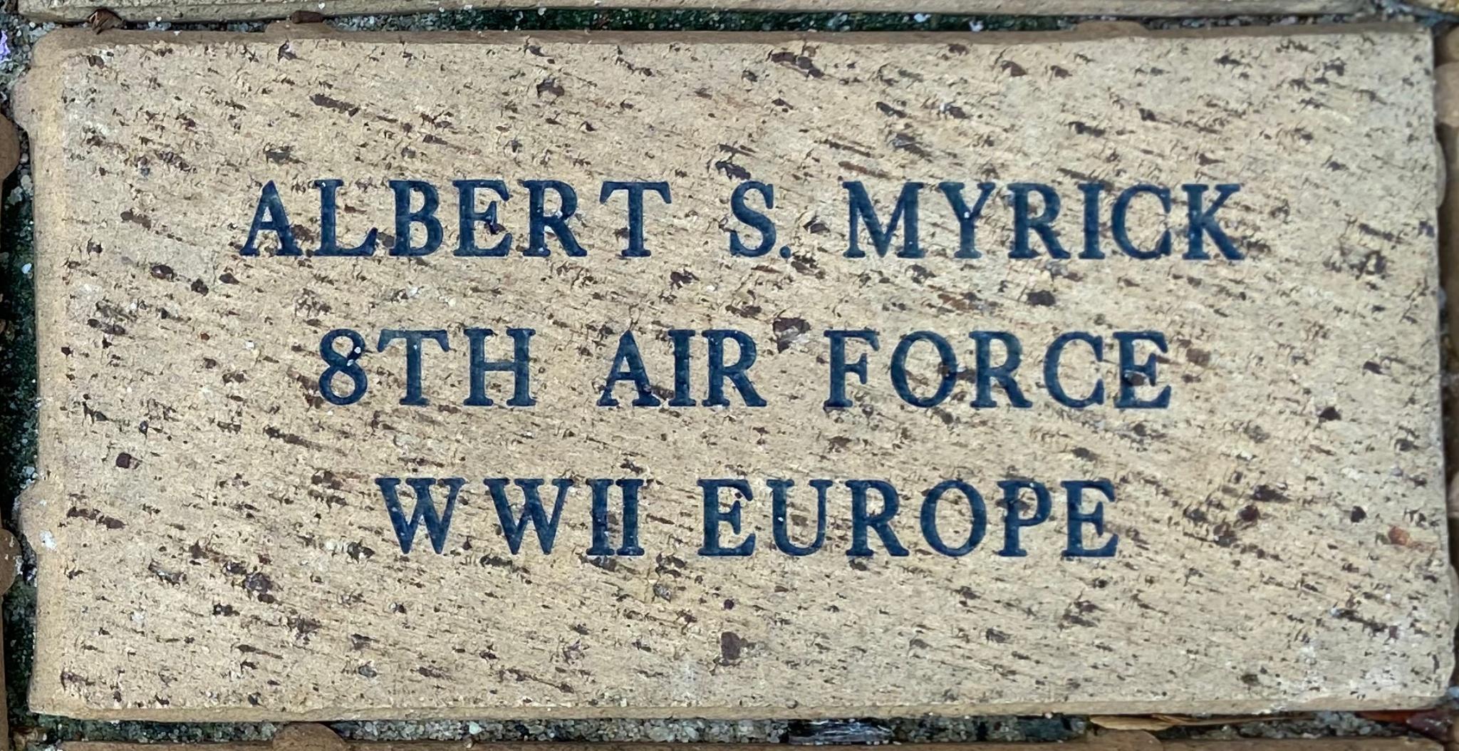 ALBERT S. MYRICK 8TH AIR FORCE WWII EUROPE
