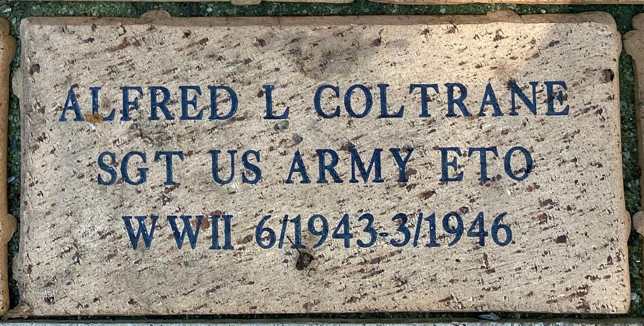 ALFRED L COLTRANE WWII US ARMY ETO SGT 6/1943-3/1946