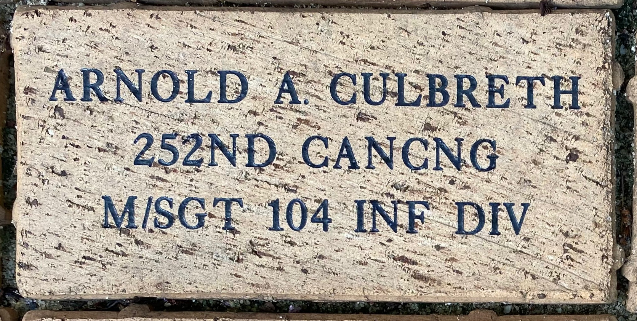 ARNOLD A CULBRETH 252ND CANCNG M/SGT 104 INF DIV