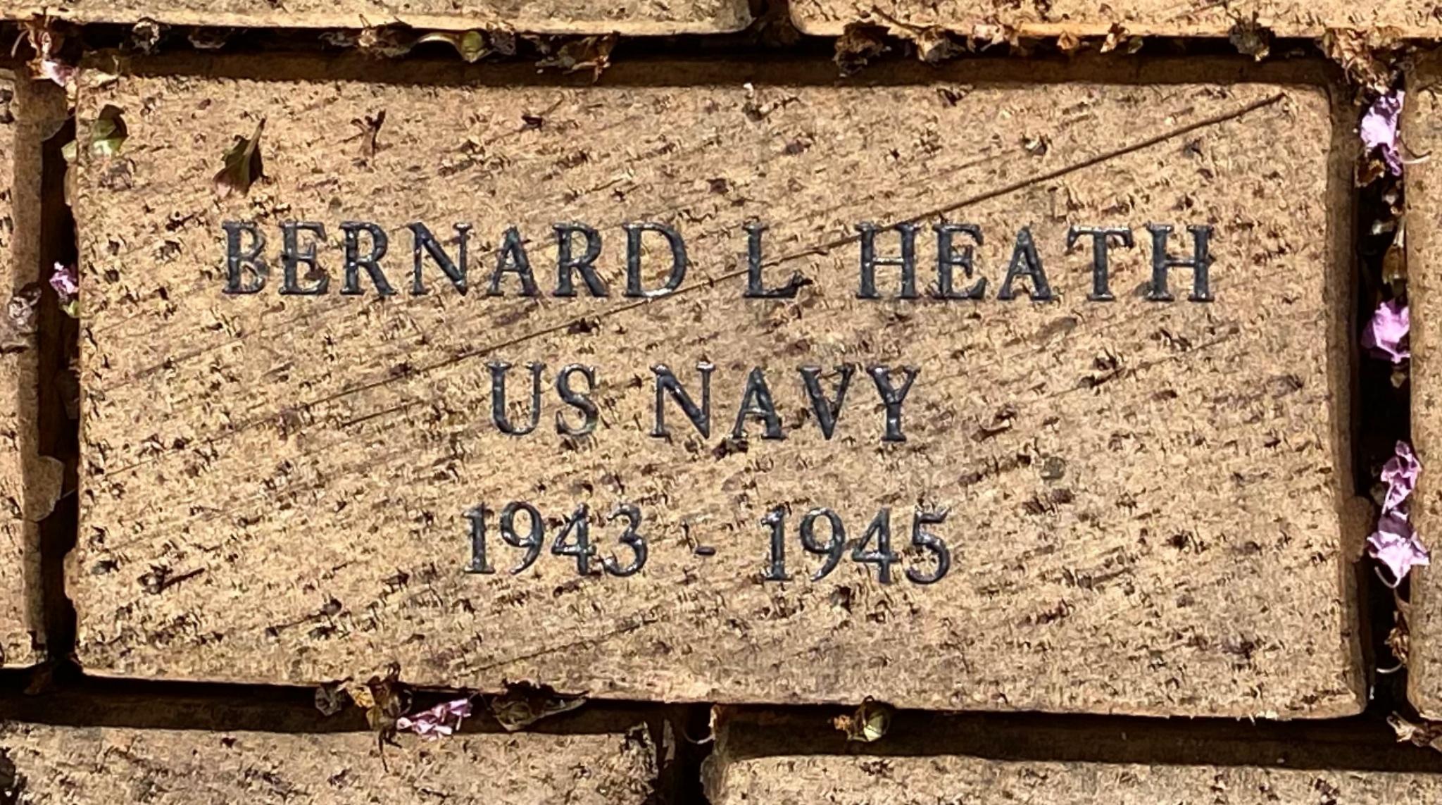 BARNARD L HEATH U S NAVY 1943 – 1945