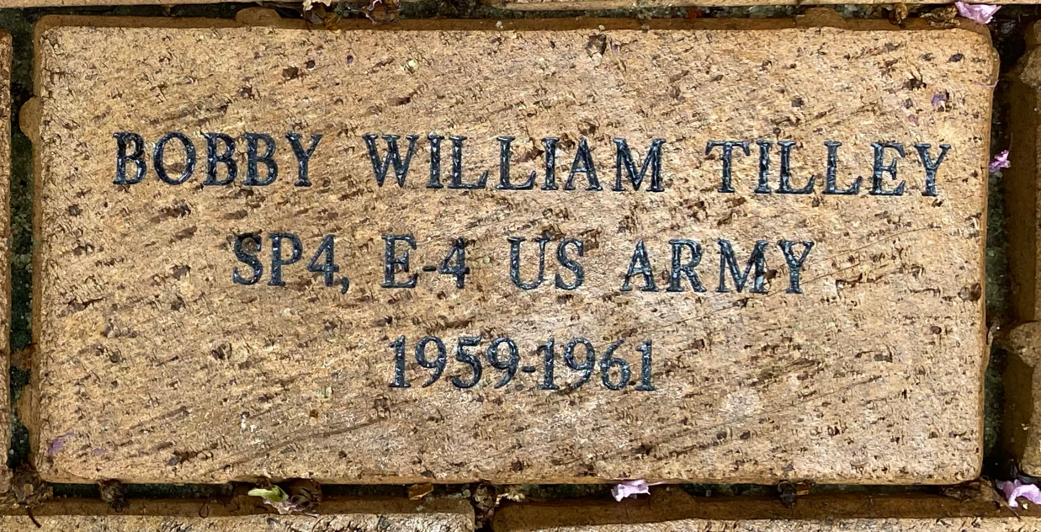 BOBBY WILLIAM TILLEY SP4, E-4 US ARMY 1959-1961