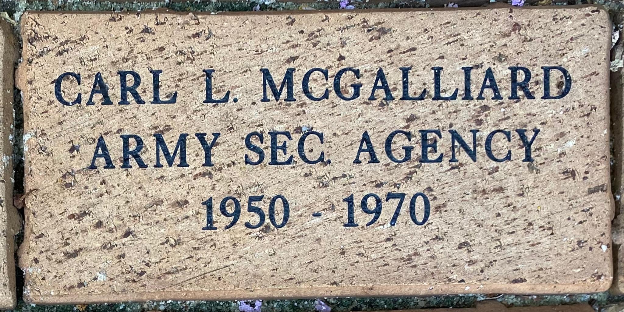 CARL L. MCGALLIARD ARMY SEC AGENCY 1950 – 1970