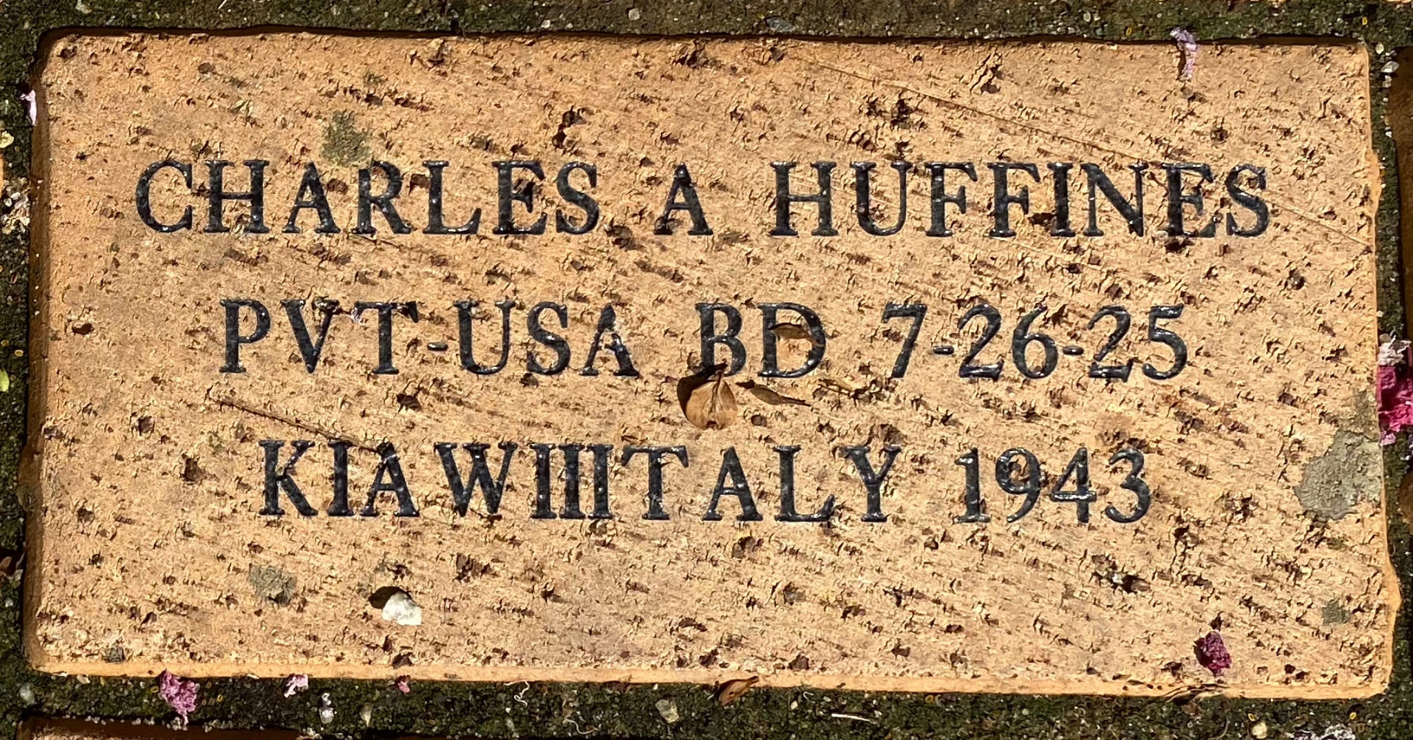 CHARLES A HUFFINES PVT USA BD 7-26-25 KIA WWIIITALY 1943