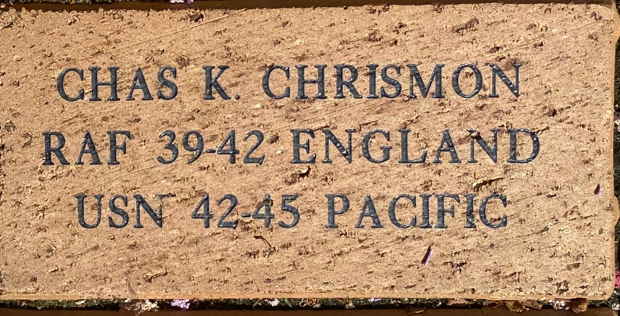 CHAS K. CHRISMON RAF 39-42 ENGLAND USN 42-45 PACIFIC