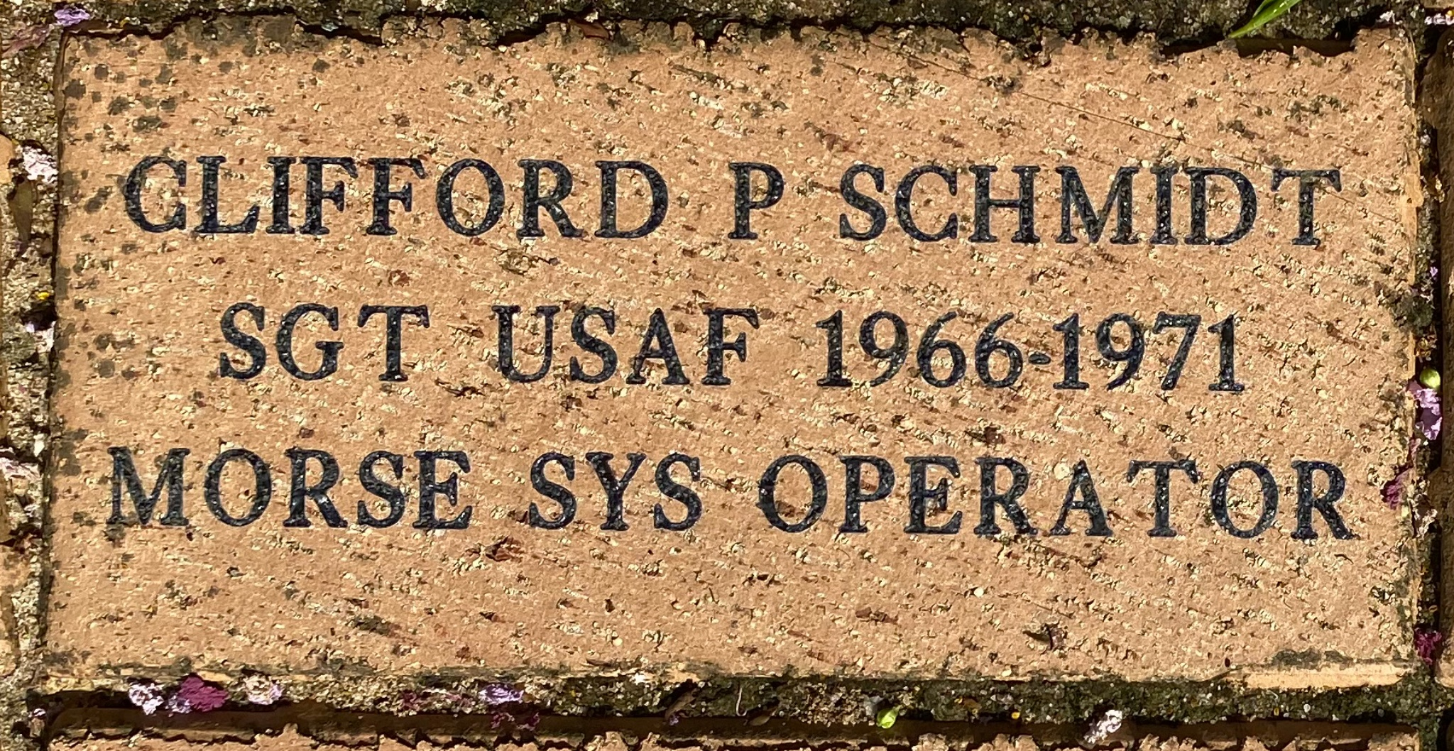 CLIFFORD P SCHMIDT SGT USAF 1966-1971 MORSE SYS OPERATOR
