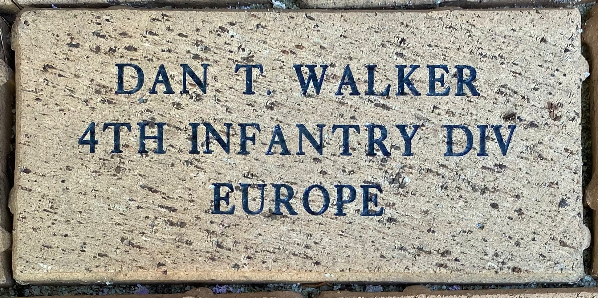 DAN T. WALKER 4TH INFANTRY DIV EUROPE