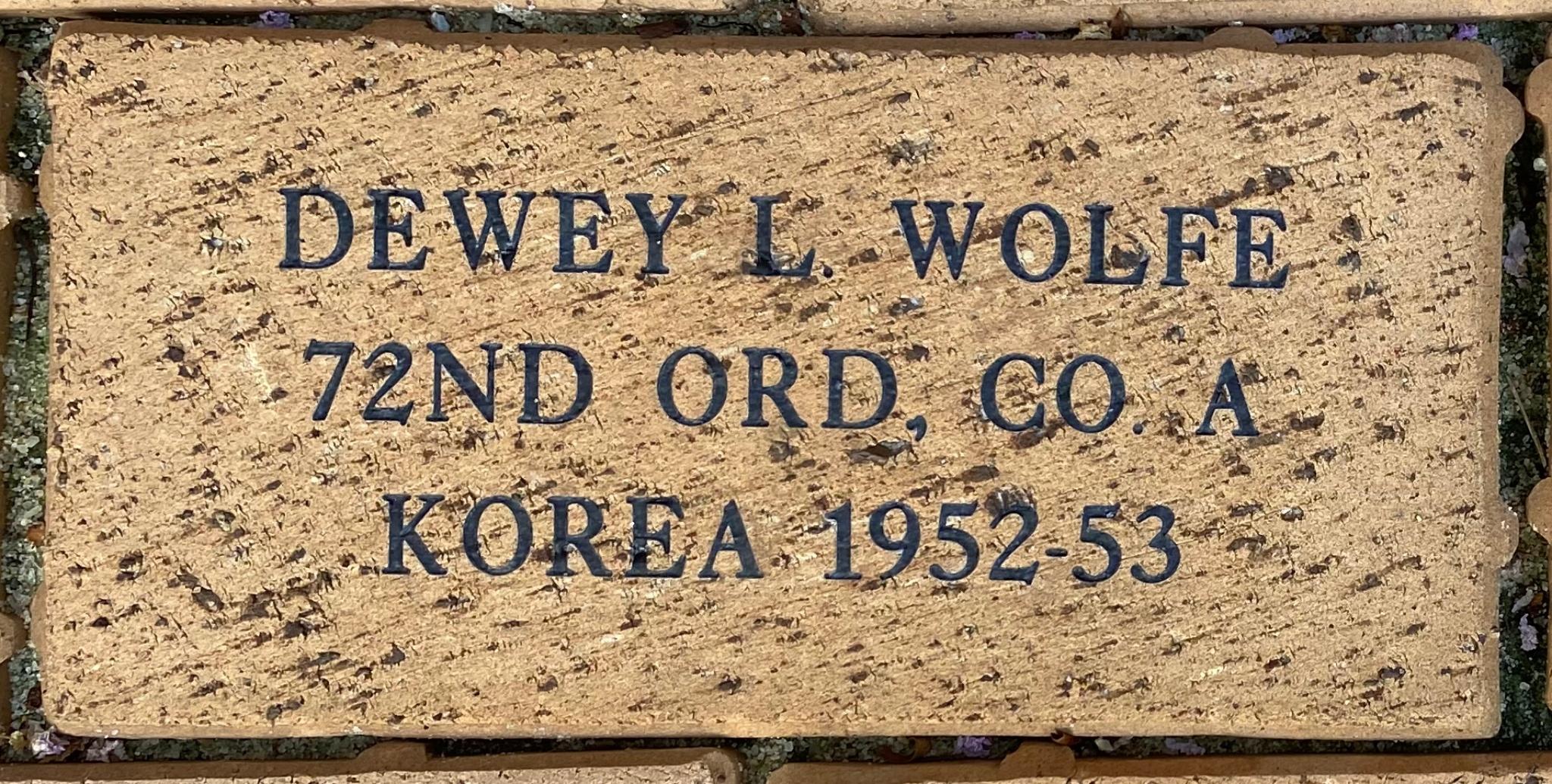 DEWEY L. WOLFE 72ND ORD. CO. A KOREA 1952-53