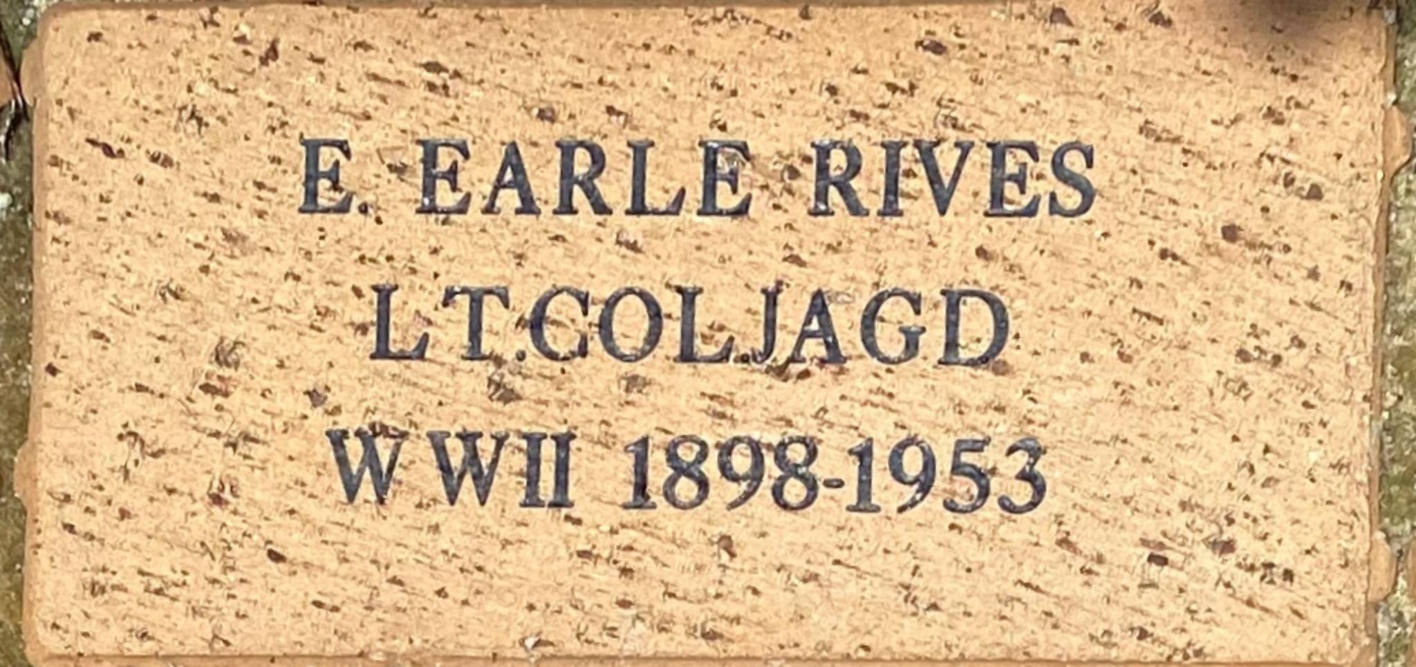 E. EARLE RIVES LT. COL. JAGD  WWII 1898-1953