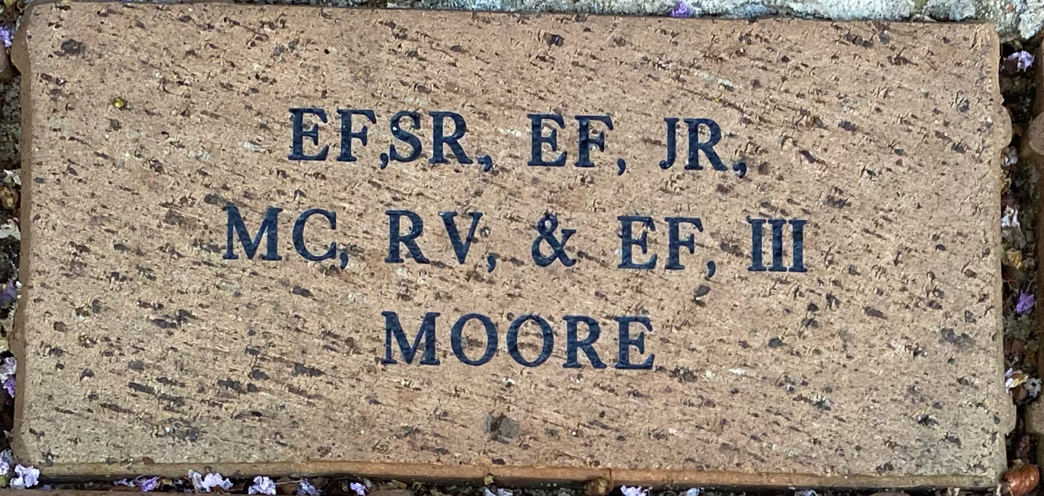 EF, SR.  EF, JR. MC, RV & EF,  III MOORE
