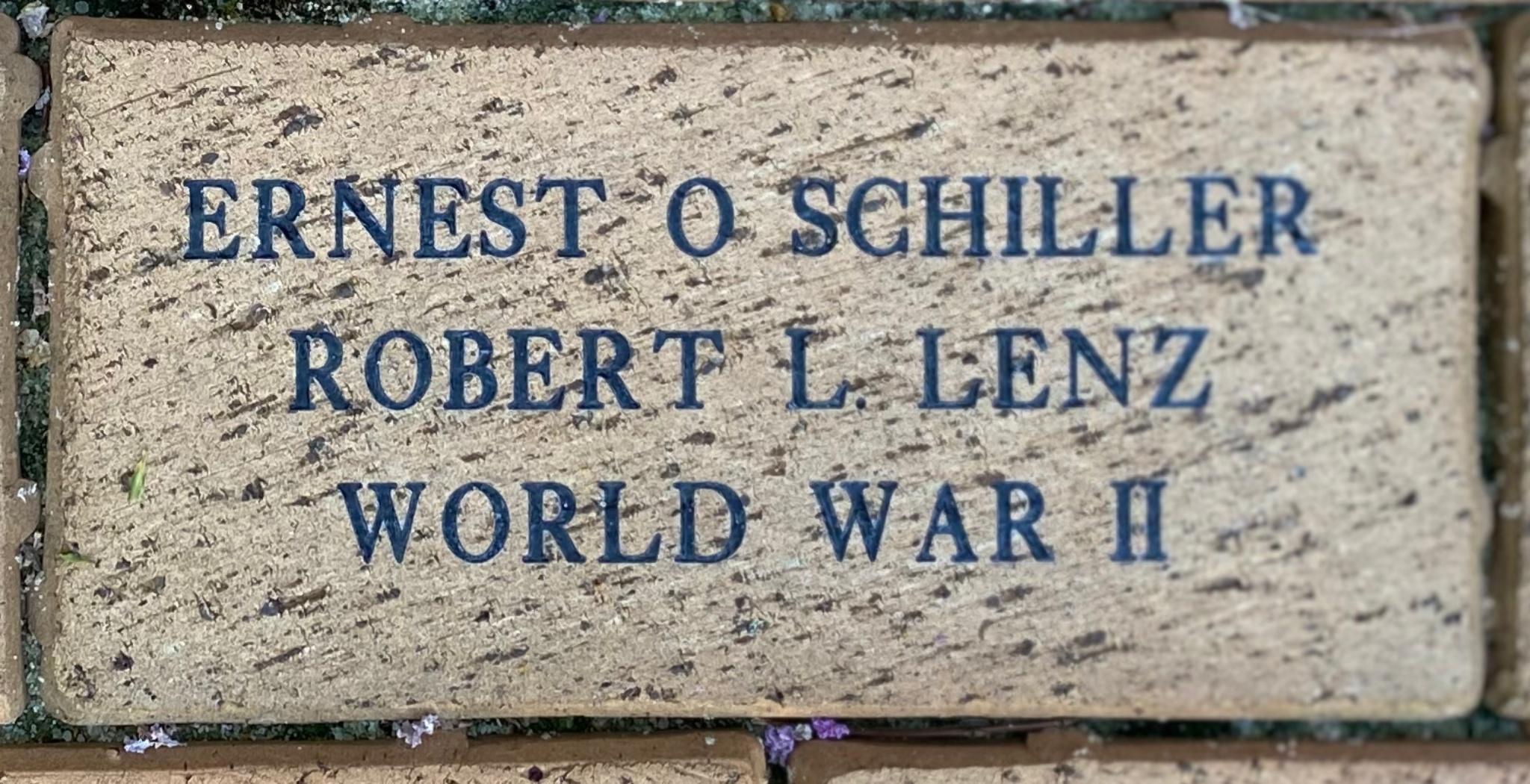 ERNEST O. SCHILLER ROBERT L. LENZ WORLD WAR II