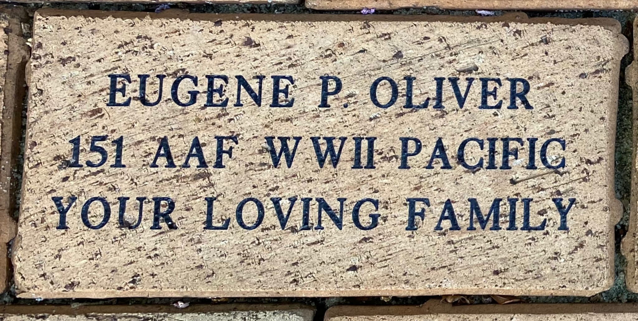 EUGENE P OLIVER 151 AAF WWII PACIFIC YOUR LOVING FAMILY