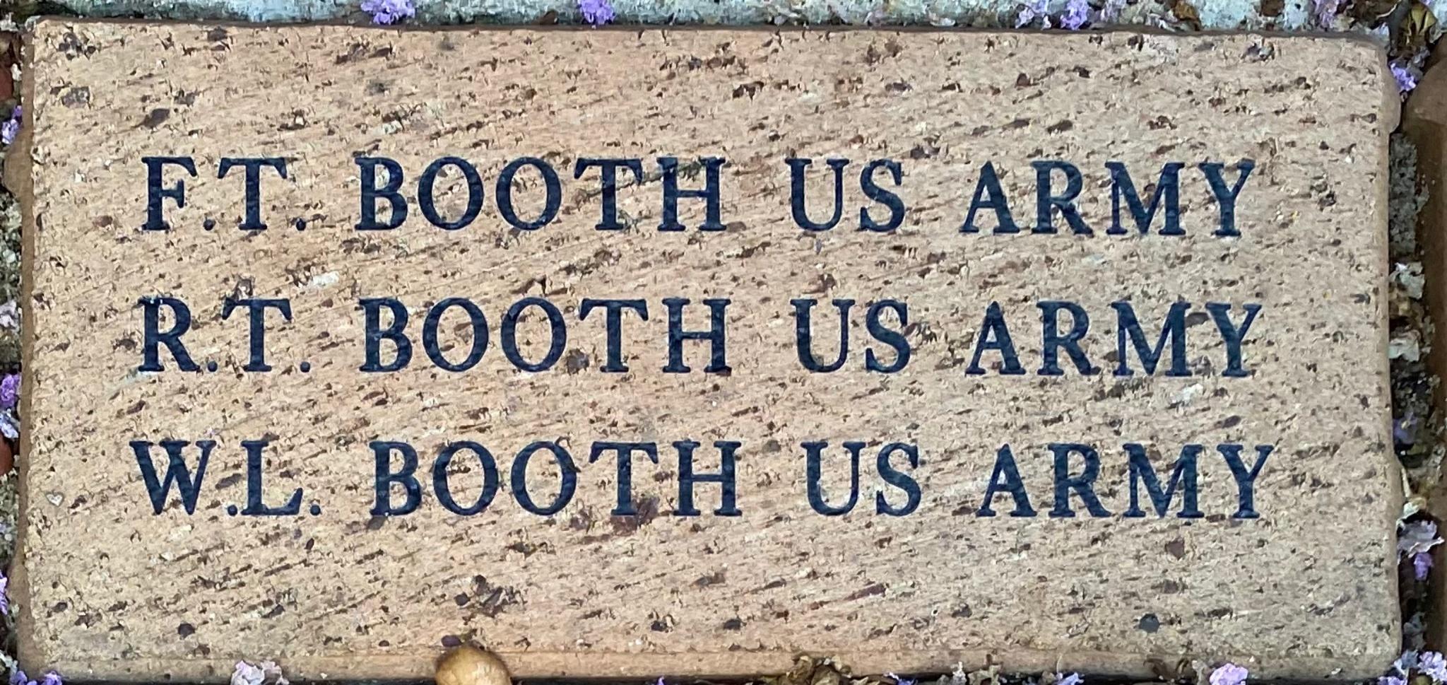 F.T. BOOTH US ARMY R.T. BOOTH US ARMY W.L. BOOTH US ARMY