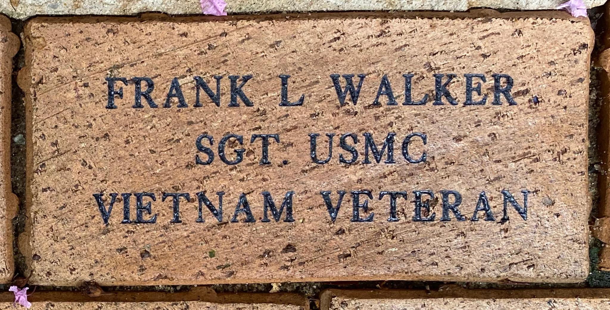 FRANK L. WALKER SGT. USMC VIETNAM VETERAN