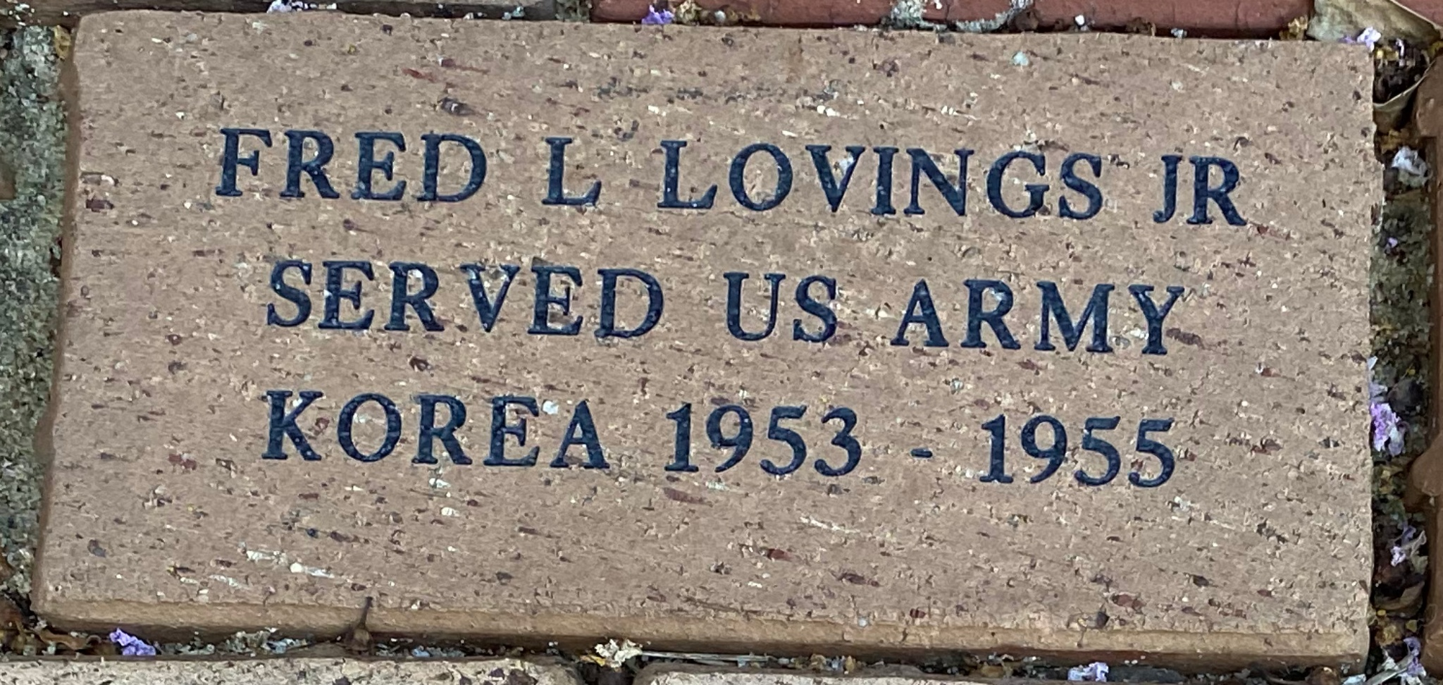 FRED L. LOVINGS JR SERVED US ARMY KOREA 1953 – 1955