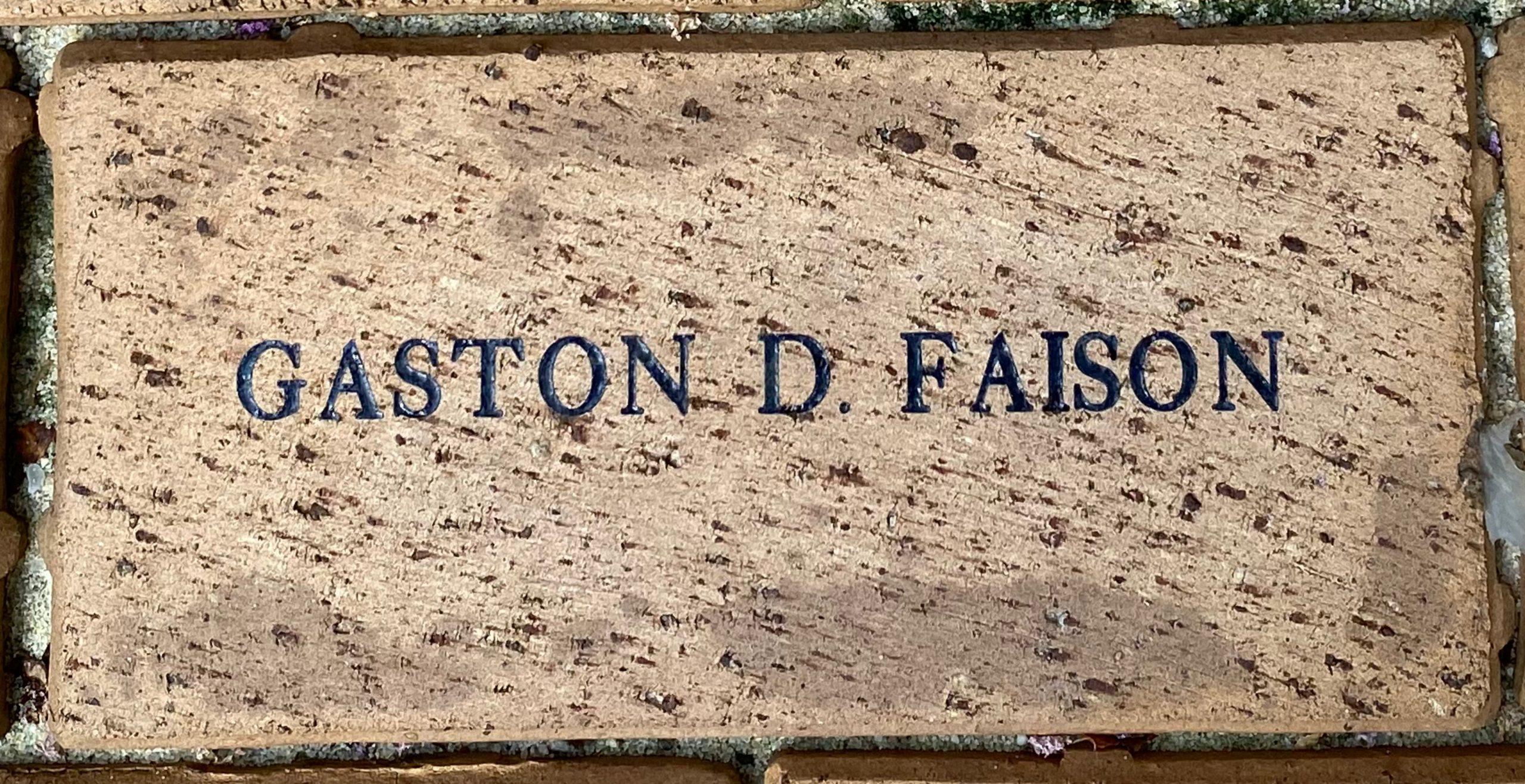 GASTON D. FAISON