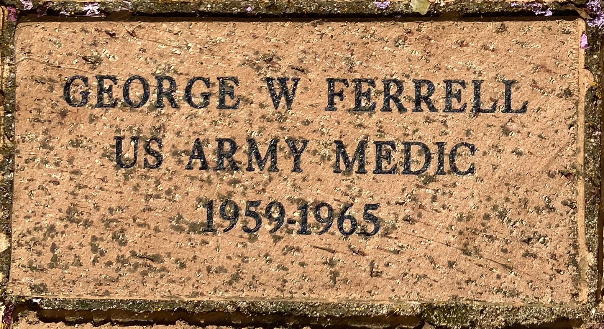 GEORGE FERRELL US ARMY MEDIC 1959-1965