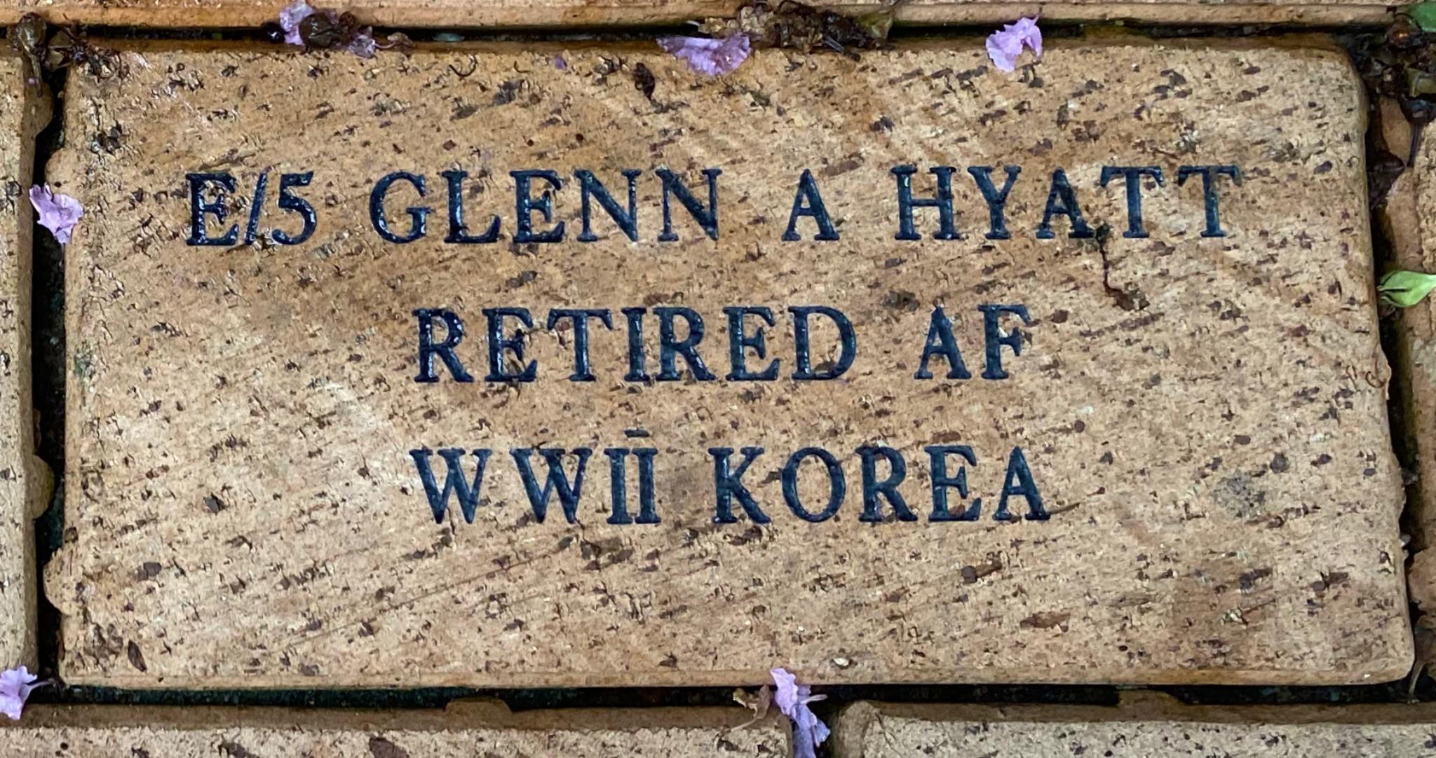 E/5 GLENN A HYATT RETIRED AF WWII KOREA