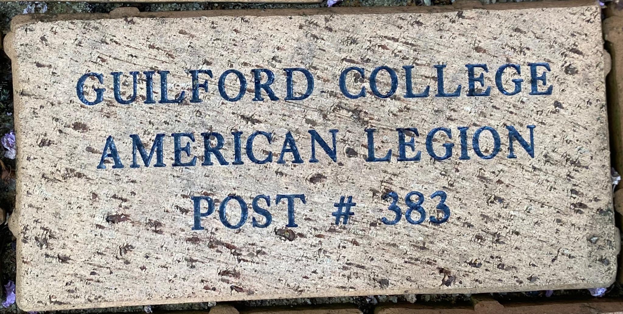 GUILFORD COLLEGE  AMERICAN LEGION POST # 383