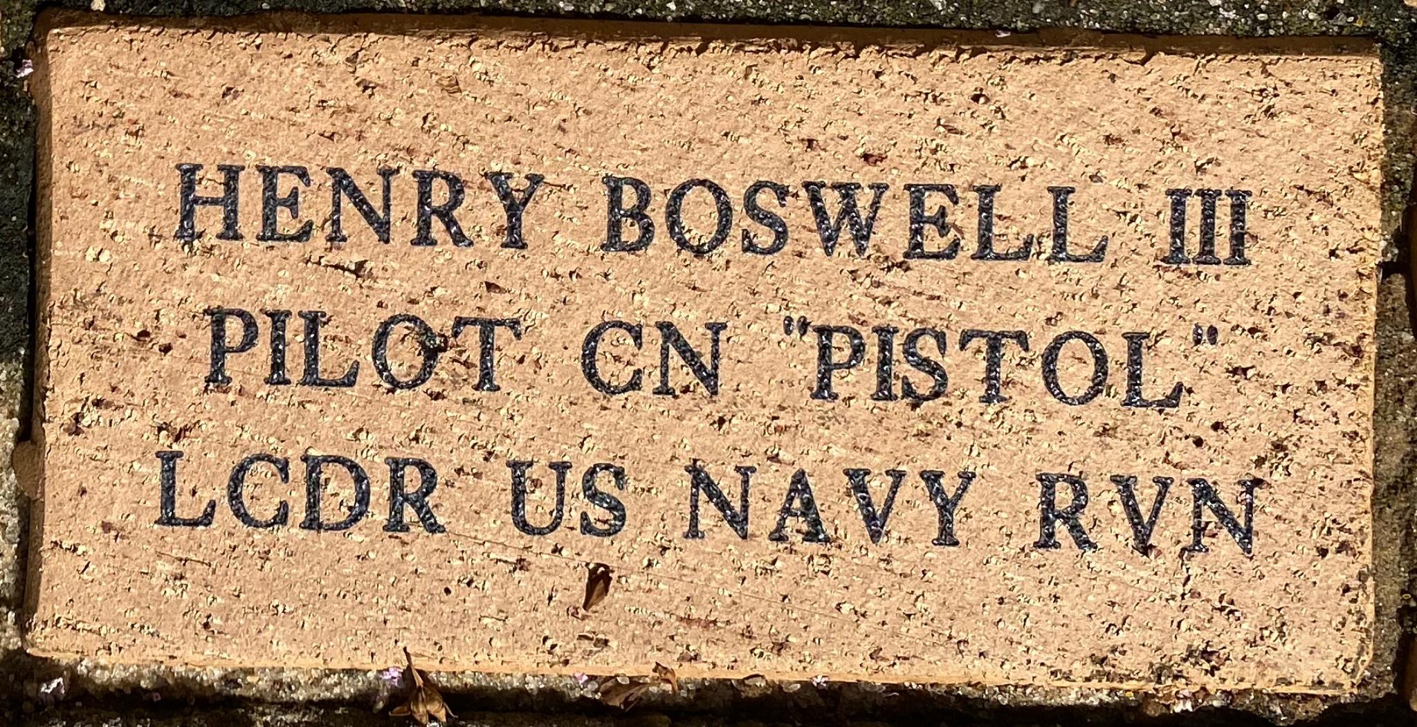 "HENRY BOSWELL III PILOT CN ""PISTOL"" LCDR US NAVY RVN"
