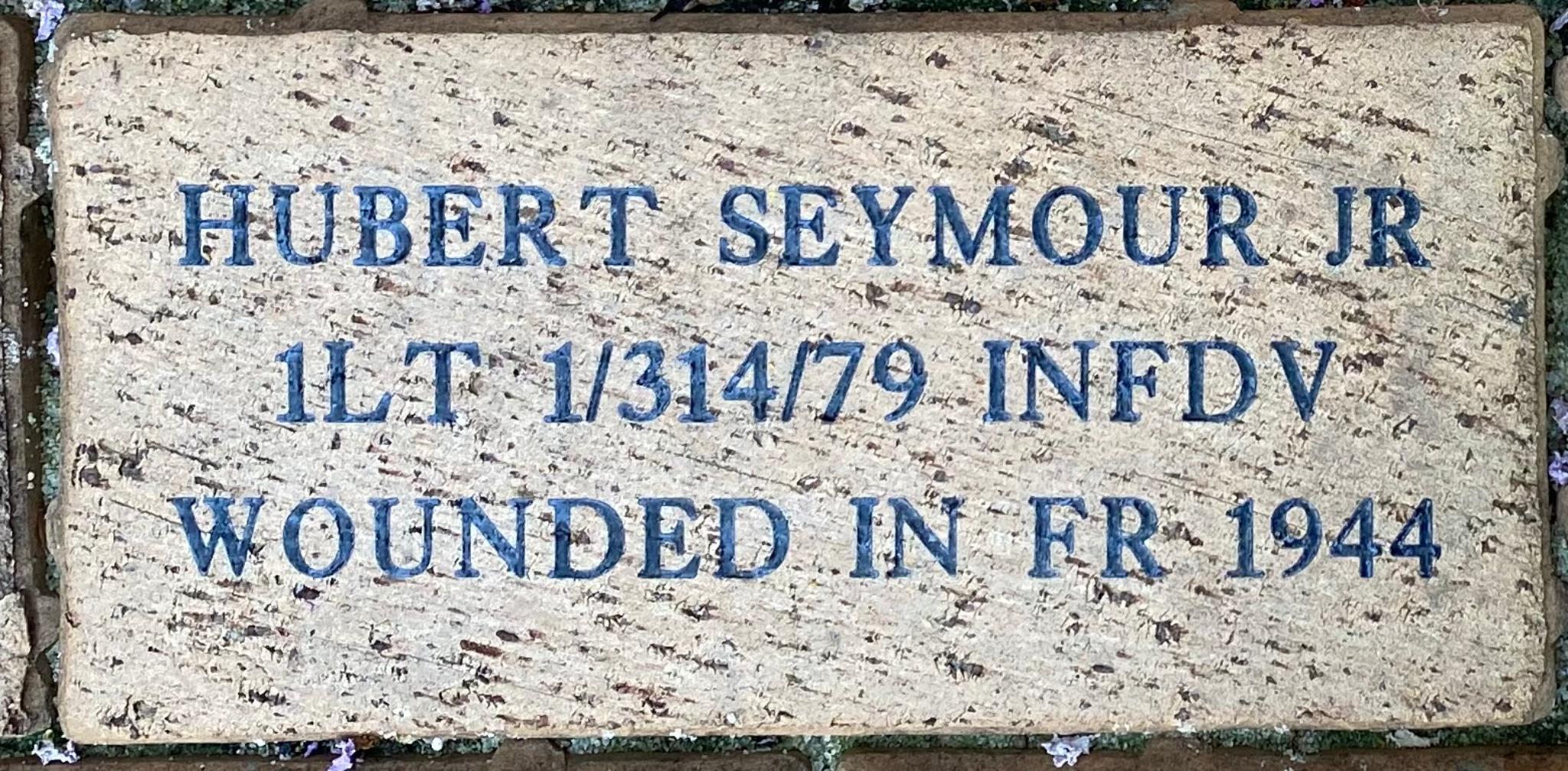 HUBERT SEYMOUR JR 1LT 1/314/79 INFDV WOUNDED IN FR 1944