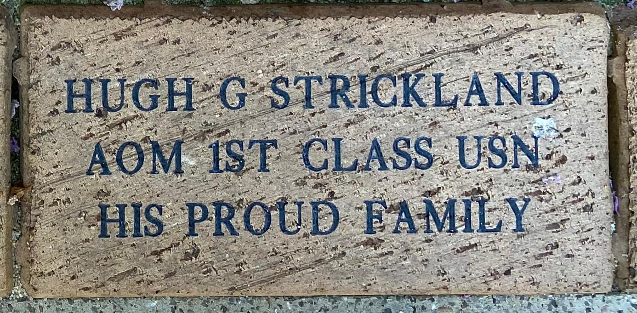 HUGH G STRICKLAND AOM 1ST CLASS USN HIS PROUD FAMILY