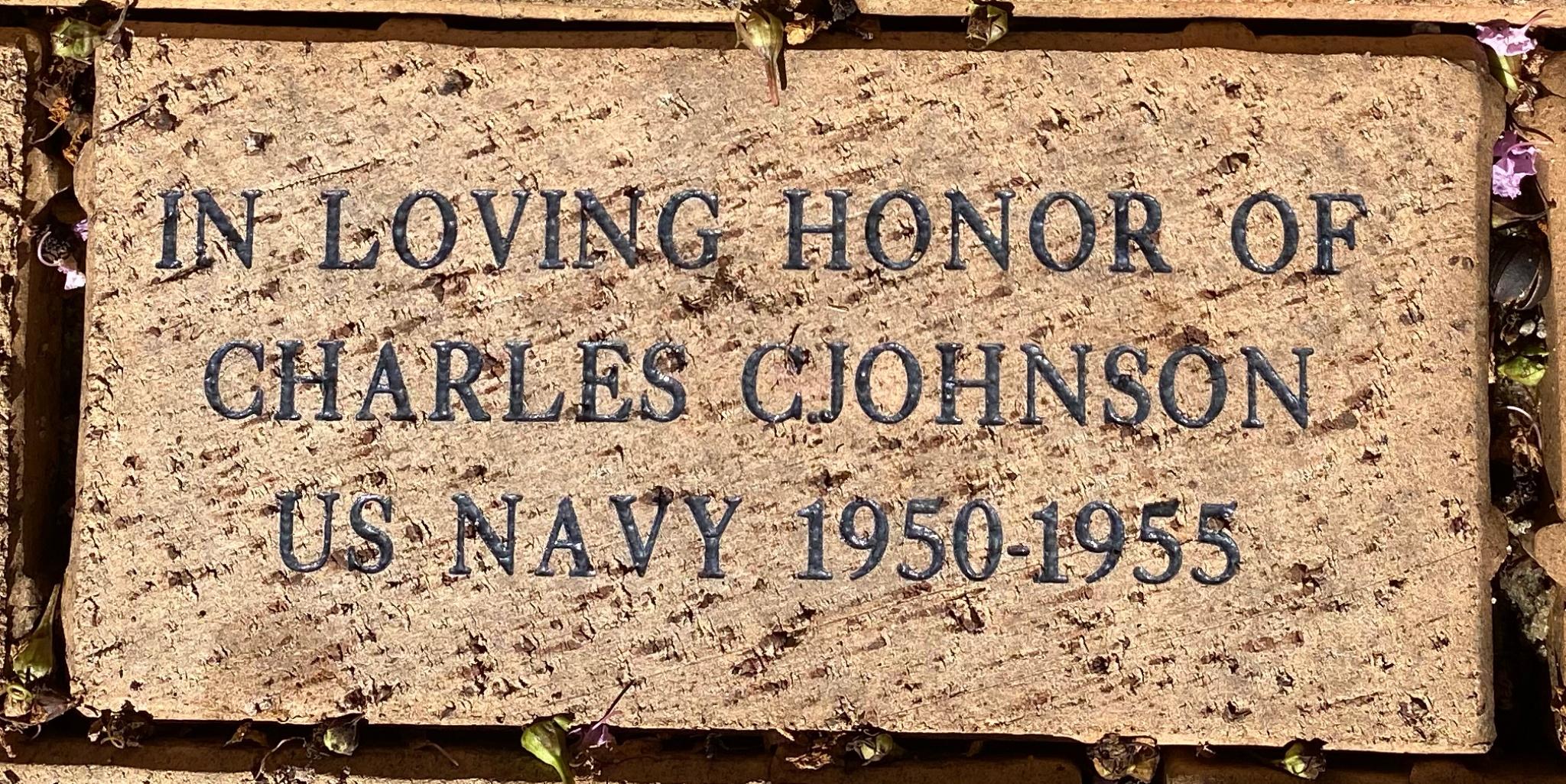 IN LOVING HONOR OF CHARLES C. JOHNSON US NAVY 1950-1955