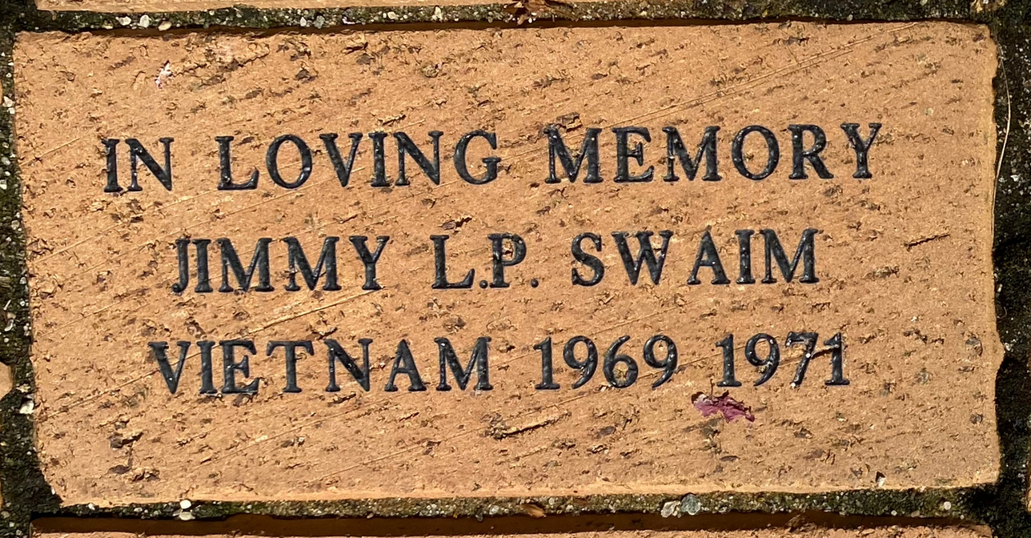 IN LOVING MEMORY JIMMY L.P. SWAIM VIETNAM 1969 1971