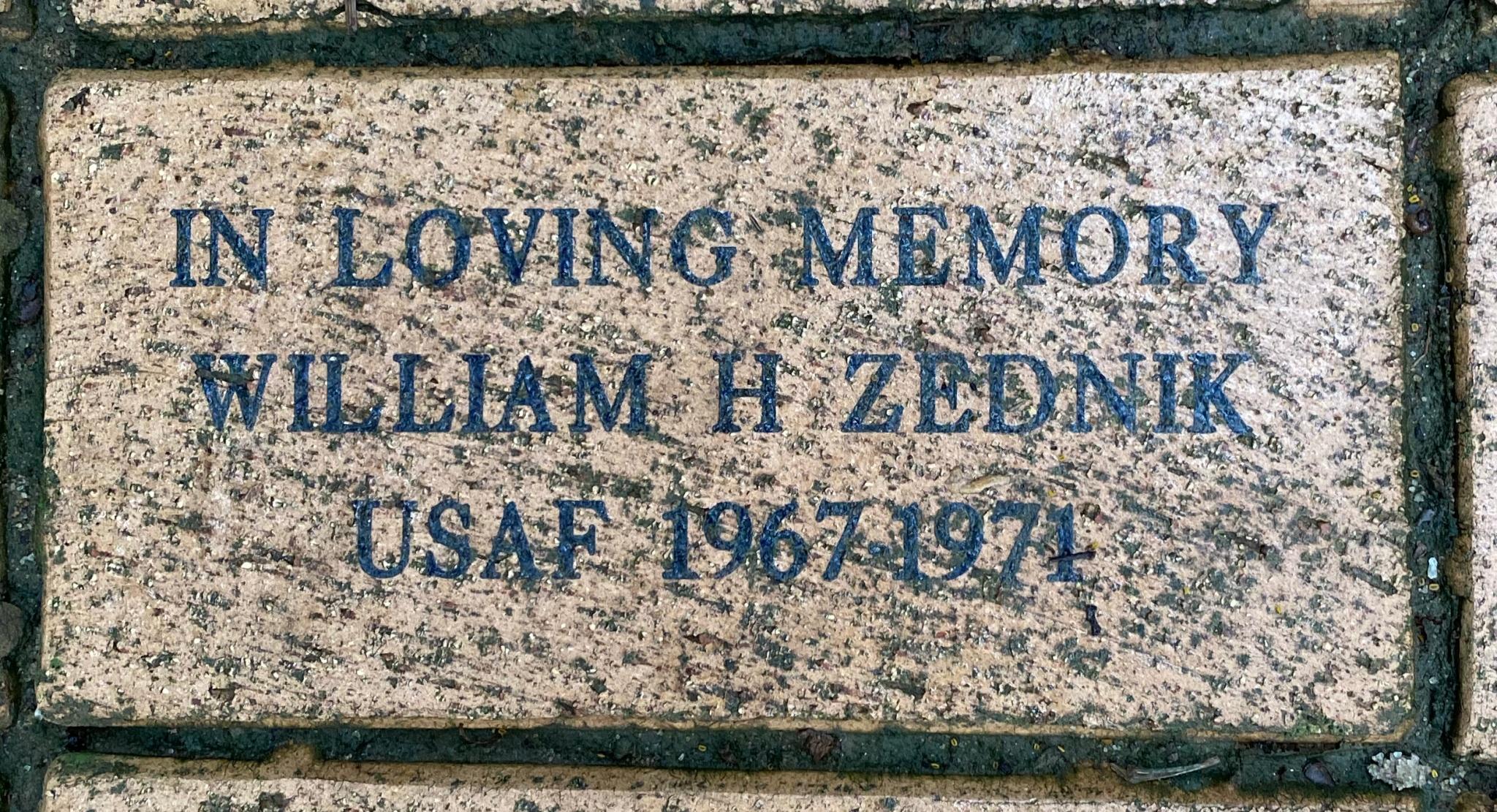 IN LOVING MEMORY WILLIAM H ZEDNIK USAF 1967-1971