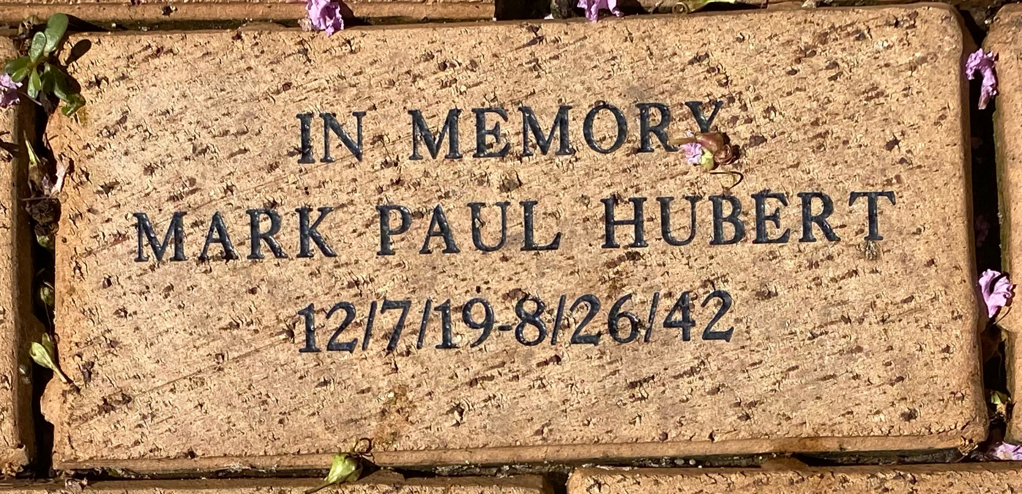 IN MEMORY  MARK PAUL HUBERT 12/7/19 – 8/26/42