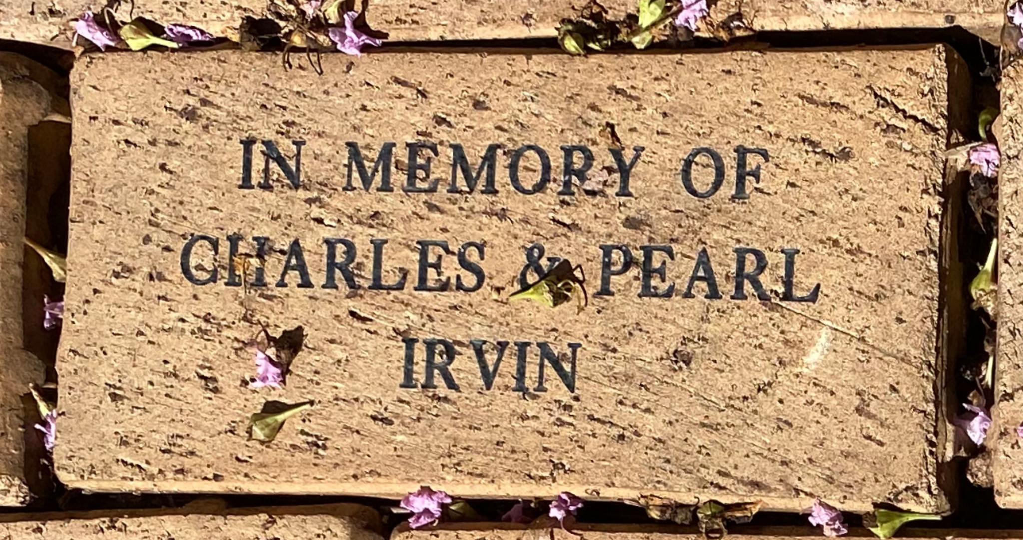IN MEMORY OF  CHARLES & PEARL  IRVIN