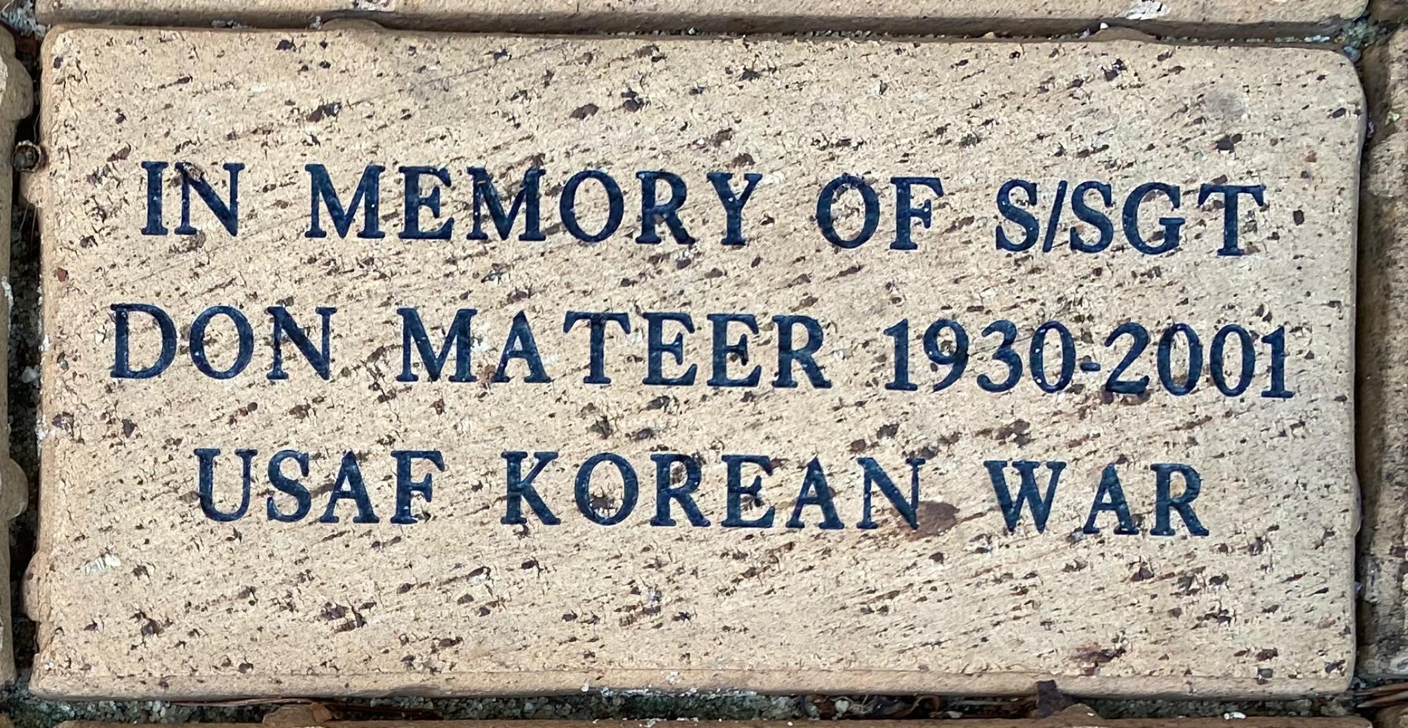 IN MEMORY OF S/SGT DON MATEER 1930-2001 USAF KOREAN WAR