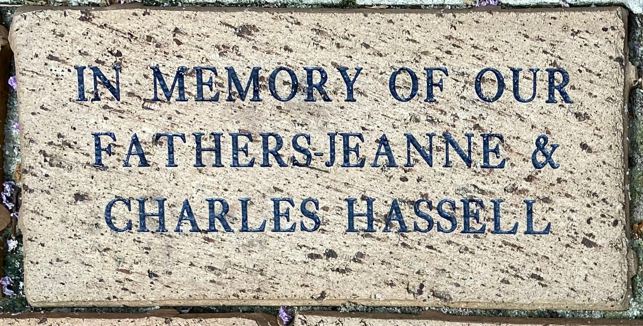 IN MEMORY OF OUR FATHERS – JEANNE & CHARLES HASSELL