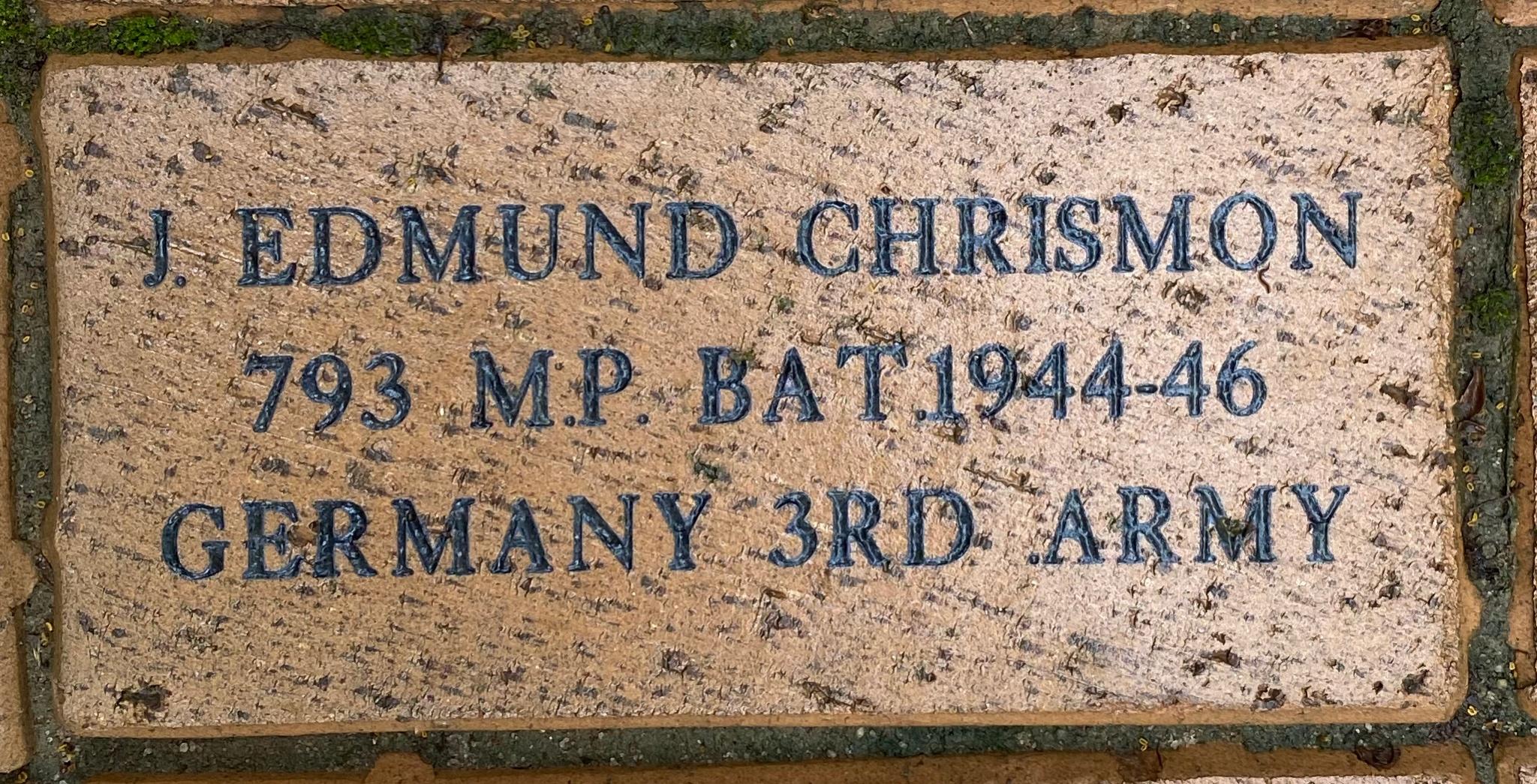 J. EDMUND CHRISMON 793 M.P. BAT 1944-46 GERMANY 3RD ARMY