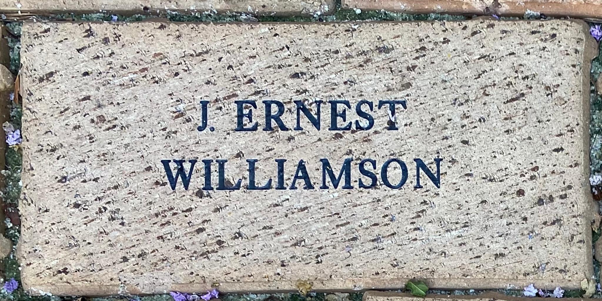 J. ERNEST  WILLIAMSON