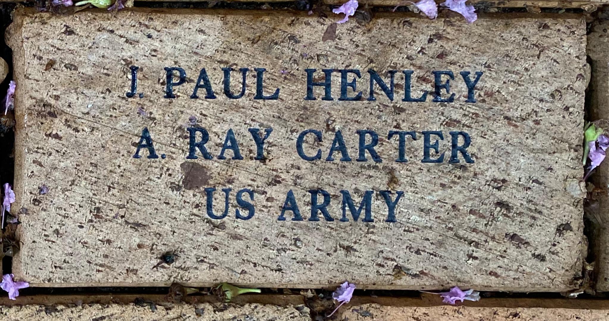 J. PAUL HENLEY A. RAY CARTER U S ARMY