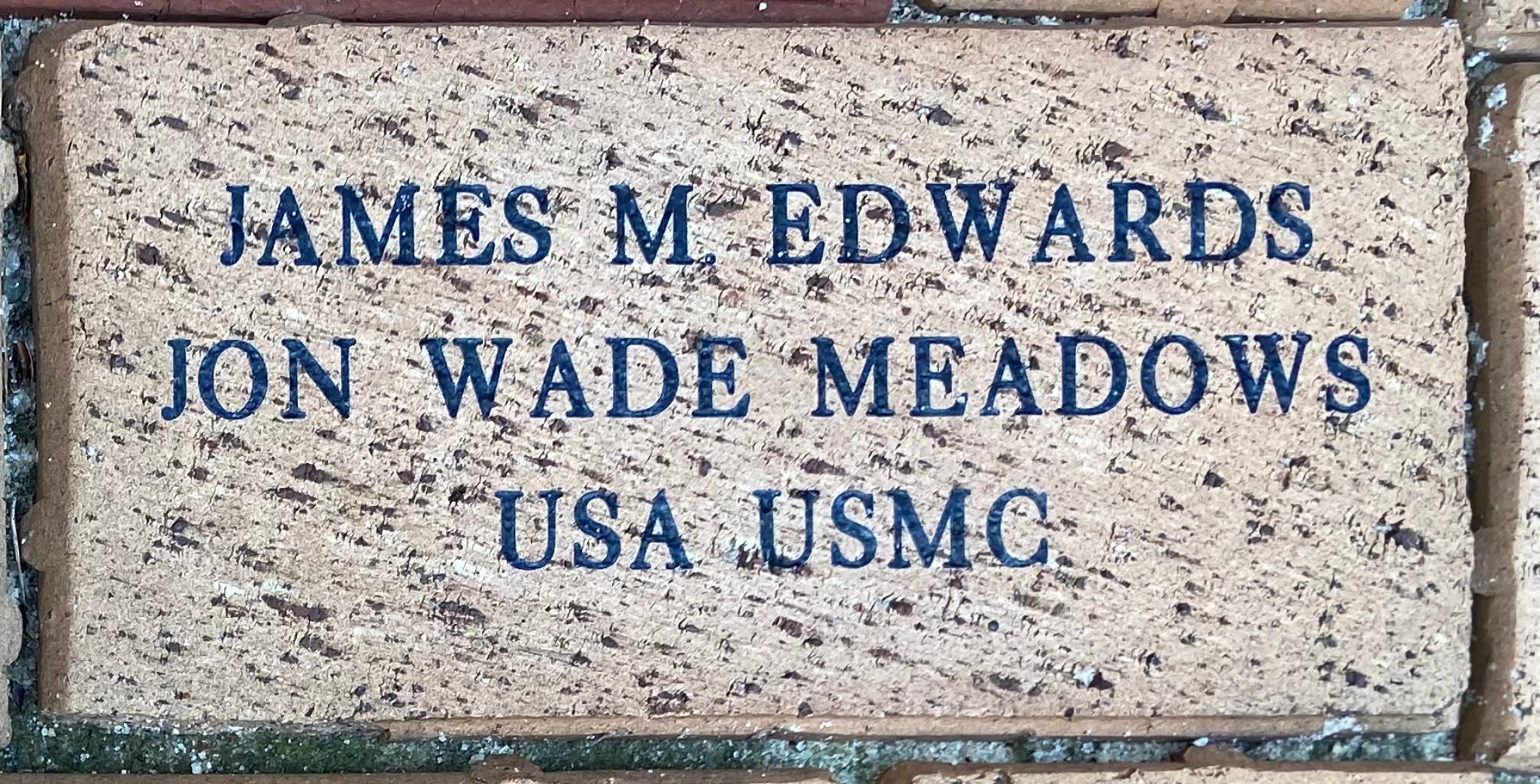 JAMES M EDWARDS JON WADE MEADOWS USA USMC