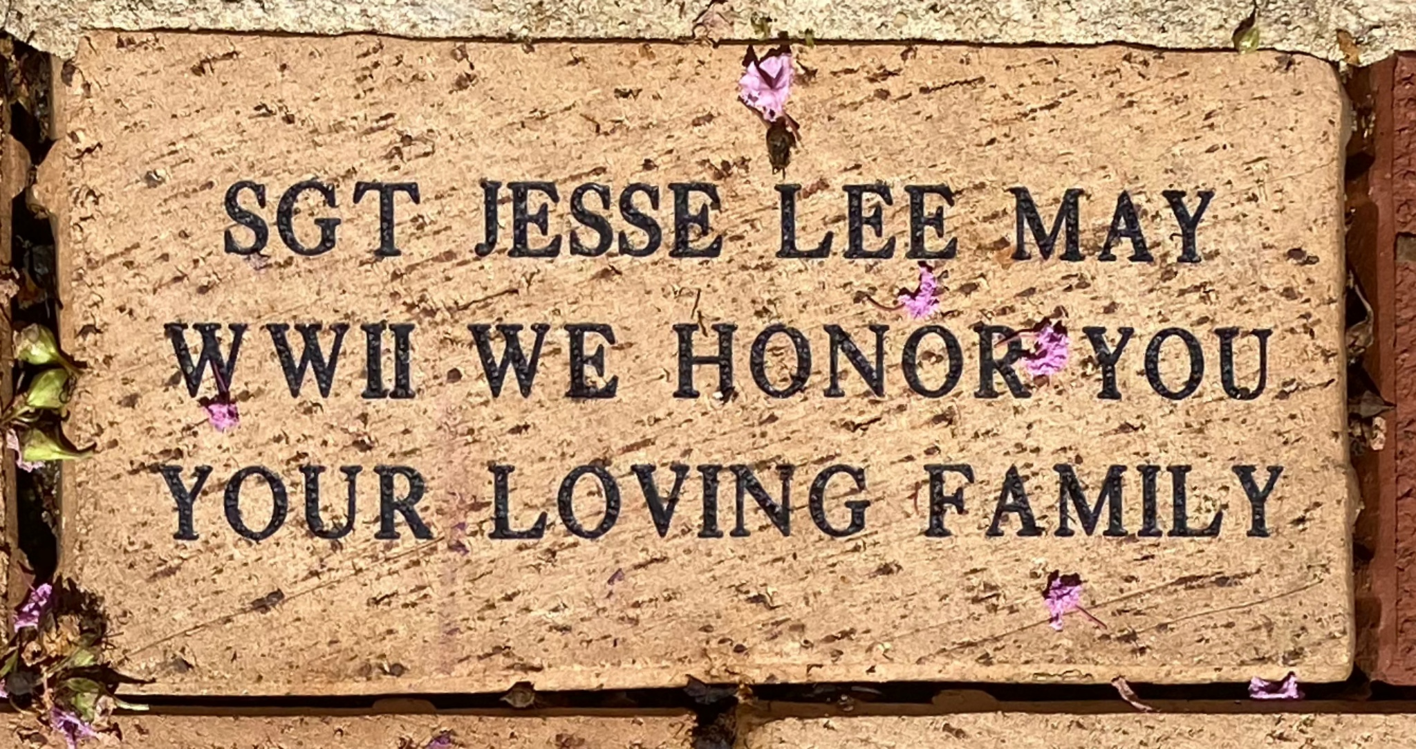 SGT JESSE LEE MAY WWII WE HONOR YOU YOUR LOVING FAMILY