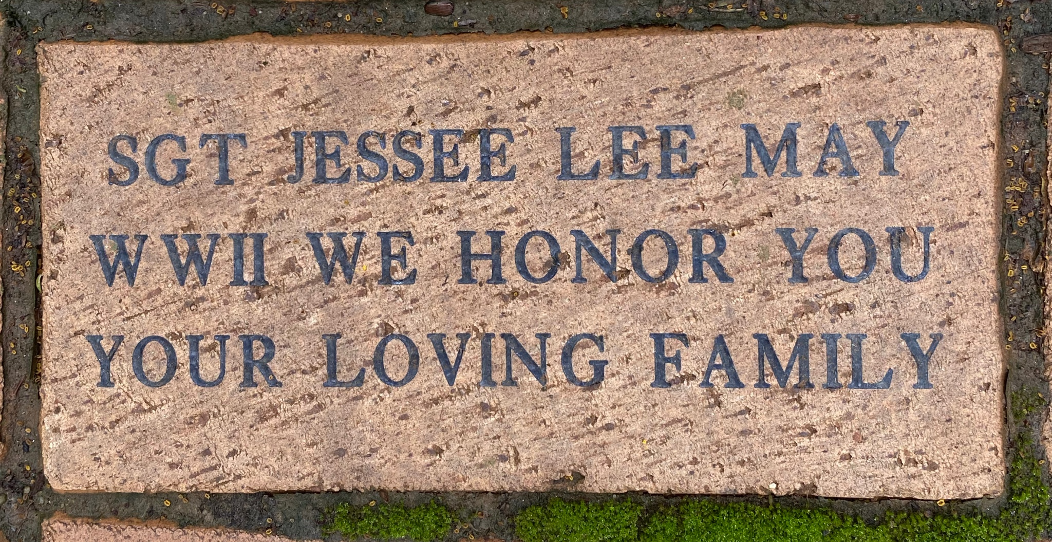 SGT JESSEE LEE MAY WWII WE HONOR YOU YOUR LOVING FAMILY