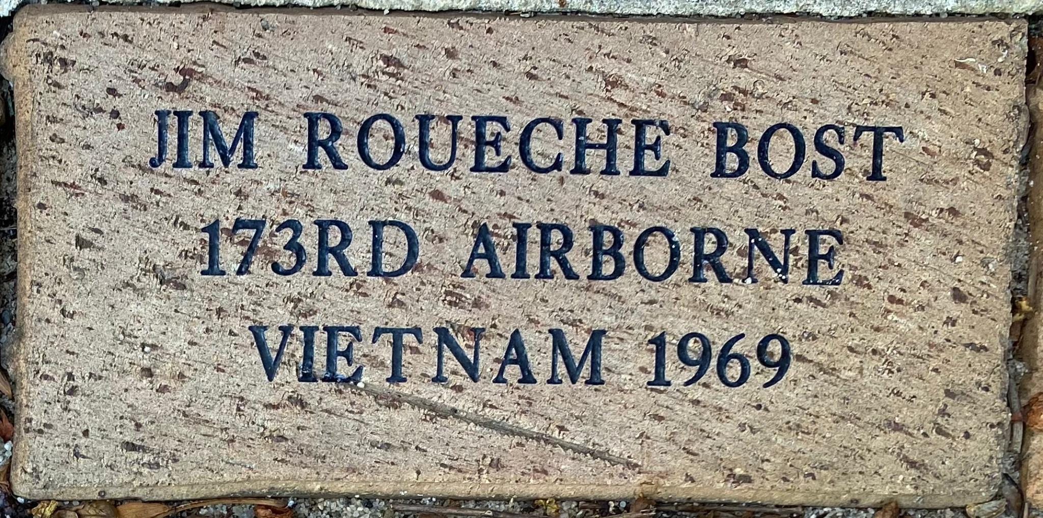 JIM ROUECHE BOST 173RD AIRBORNE VIETNAM 1969