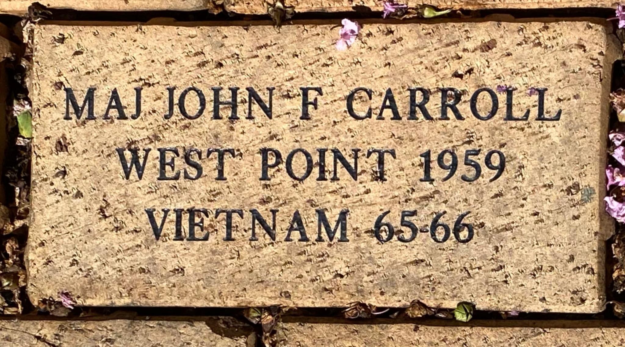 MAJ JOHN F CARROLL WEST POINT 1959 VIETNAM 65-66