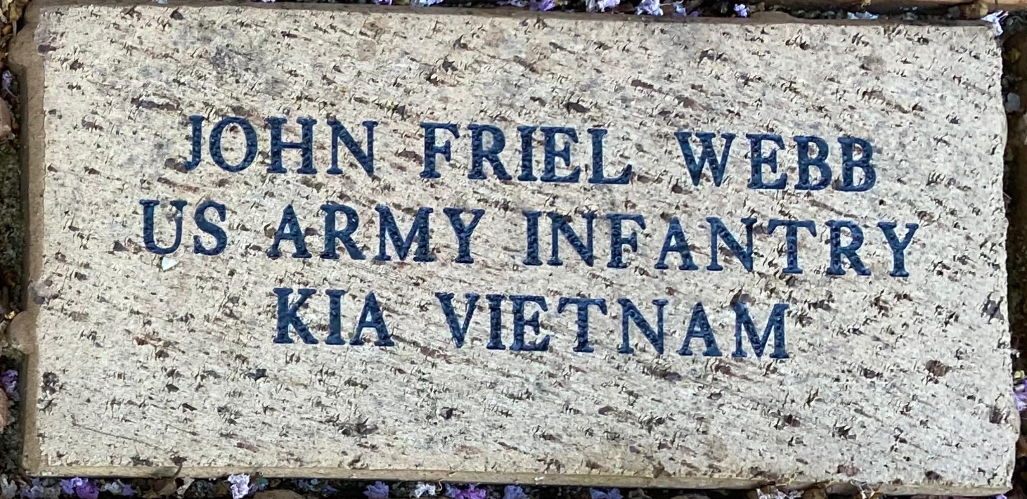 JOHN FRIEL WEBB US ARMY INFANTRY KIA VIETNAM