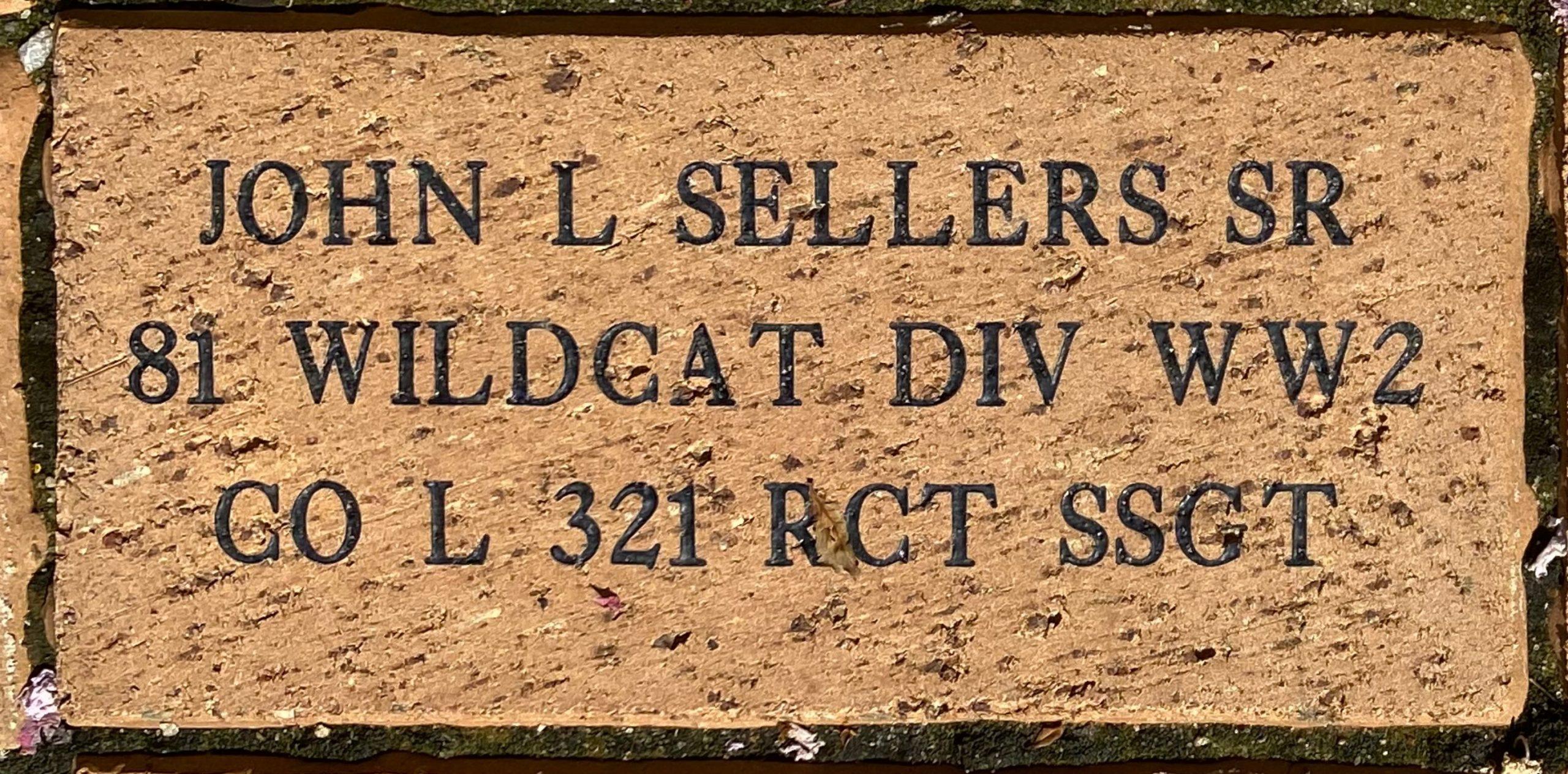 JOHN L SELLERS SR 81 WILDCAT DIV WW2 CO L 321 RCT SSGT