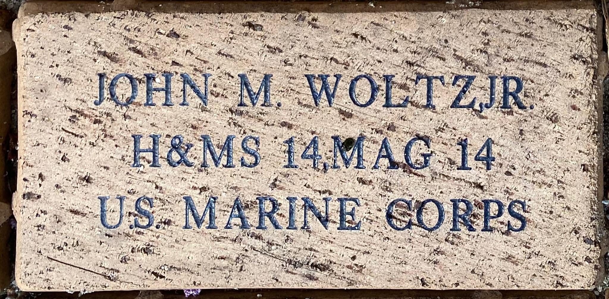 JOHN M. WOLTZ,JR. H&MS 14, MAG 14 U.S. MARINE CORPS