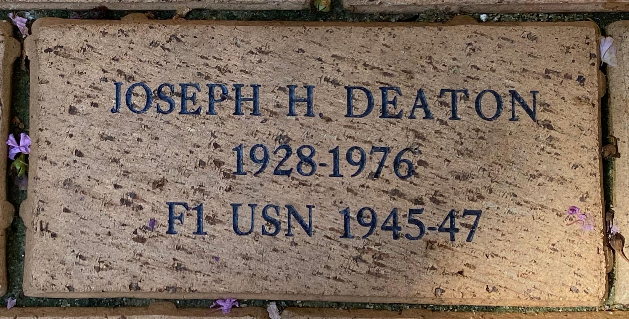 JOSEPH H DEATON 1928-1976 F1 USN 1945-47