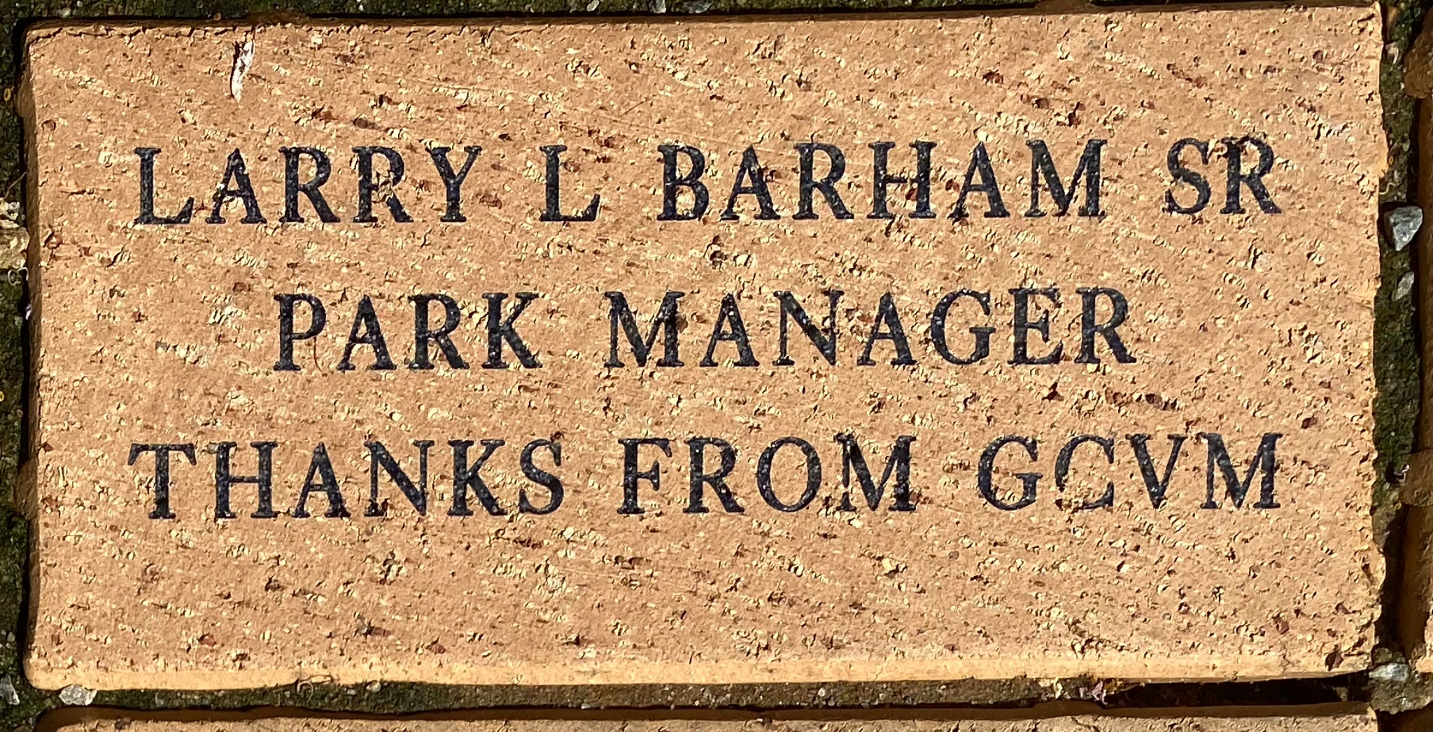 LARRY L BARHAM SR PARK MANAGER THANKS FROM GCVM