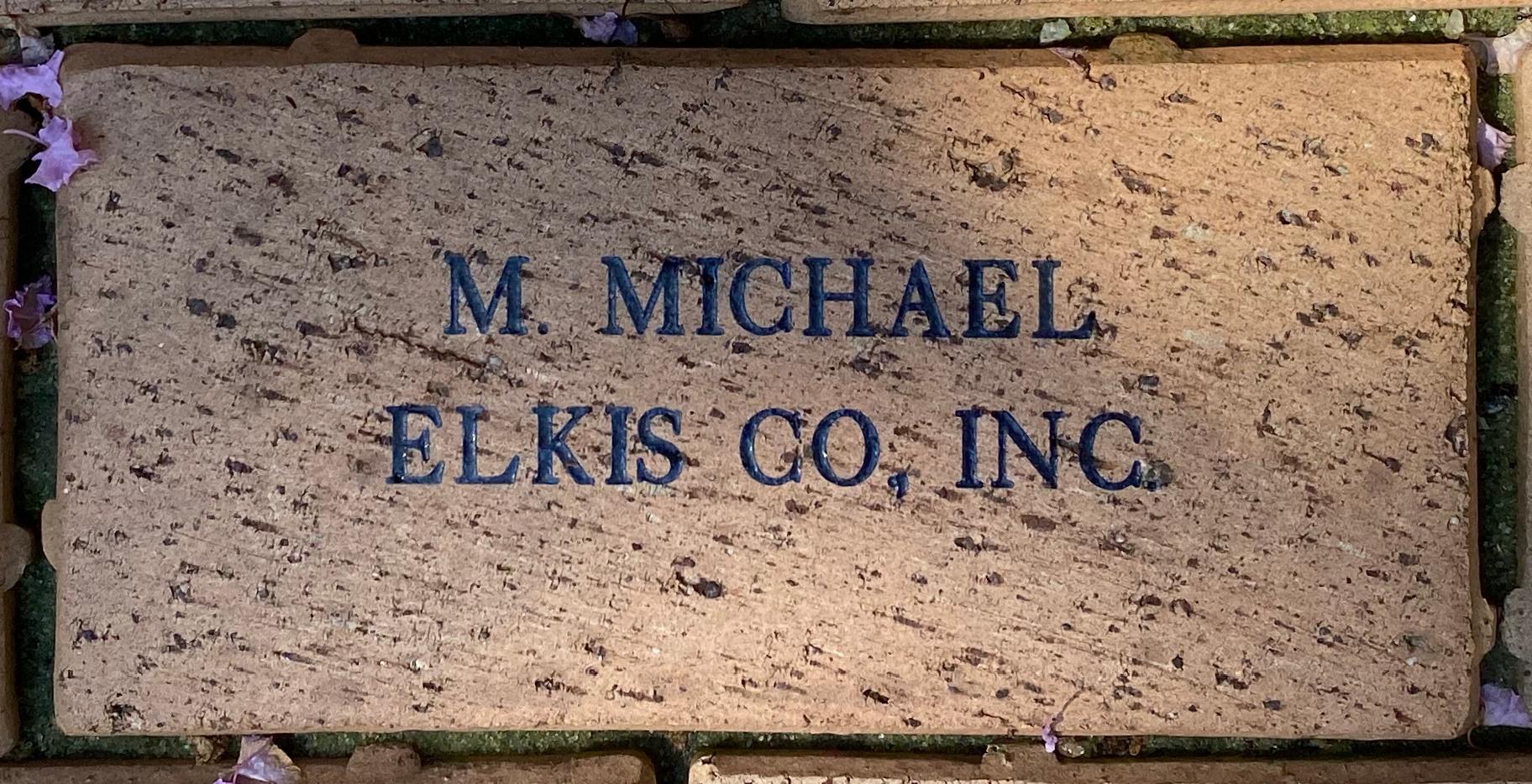 M MICHAEL ELKIS CO, INC