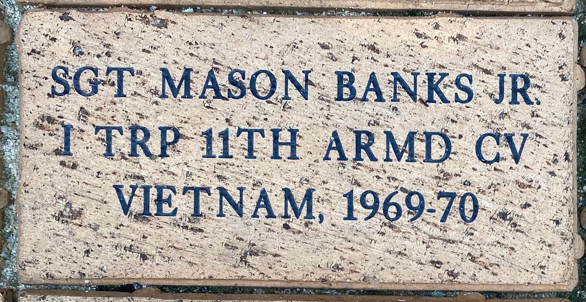 SGT. MASON BANKS, JR I TRP 11TH ARMD CAV VIETNAM, 1969-70